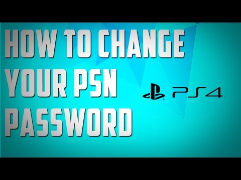 How To Change Your PSN Password - How To Change Your PS4 Password