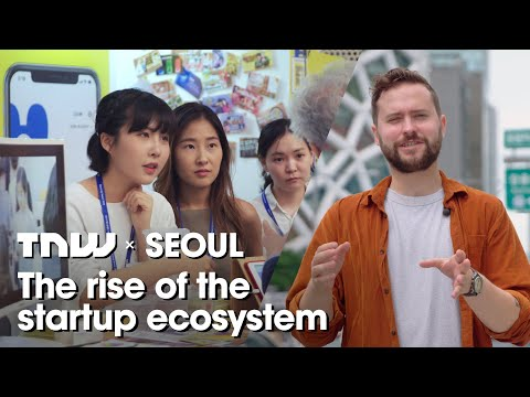 How Seoul will become one of the world's best startup cities