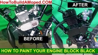 How To Paint Your Engine Block Black How to Build a Motorized Bike Part 25