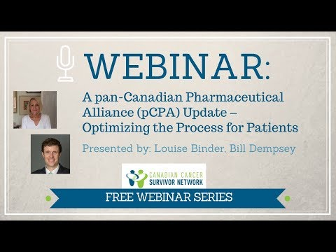 WEBINAR: A pan-Canadian Pharmaceutical Alliance (pCPA) Update – Optimizing the Process for Patients