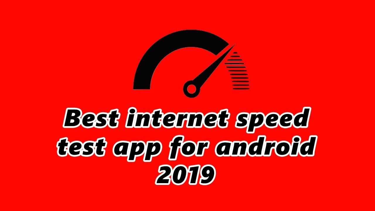 Best Internet Speed Test App For Android 2019 By Pro Tutorials Bd Youtube
