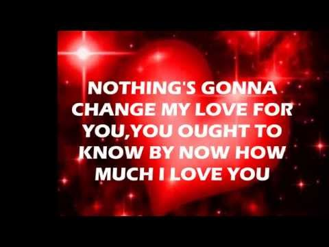 Nothings Gonna Change My Love for You Lyrics
