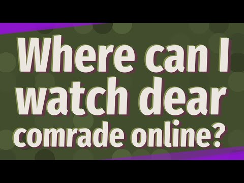 where-can-i-watch-dear-comrade-online?