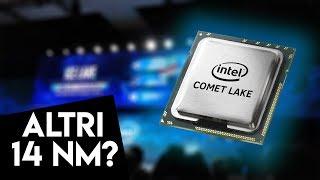 Il quinto REFRESH a 14 nm di Intel?! [Ice Lake, Comet Lake, ecc] + Offerte di Primavera