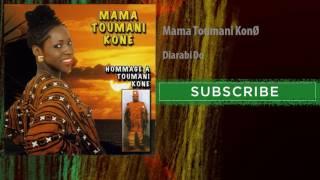 Mama Toumani Koné - Diarabi Do