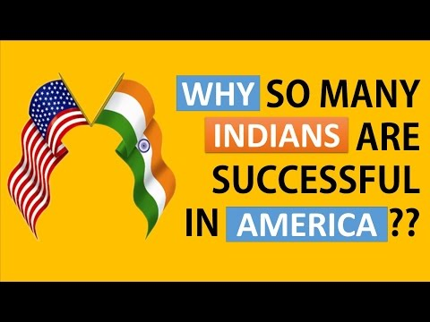 Why Indians are successful in america?