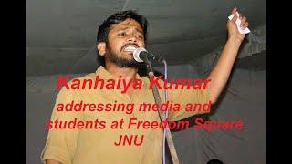 JNUSU President Kanhaiya addressing media and students at Freedom Square, Ad Block, JNU