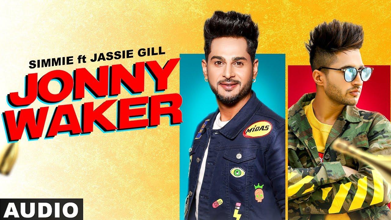 Jonny Waker (Full Audio) | Simmie ft Jassi Gill | Laakshi Pathak | Gupz Sehra | New Punjabi Song2020
