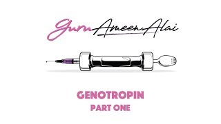 Genotropin Part One