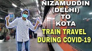 Kota Vlog   Day 1   (Nizamuddin) Delhi to Kota by Train After Lockdown - During COVID-19 (Part 2)