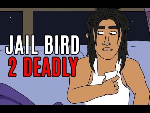 Jailbird (Ep.1) - 2 Deadly