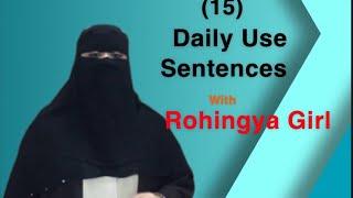 ROHINGYA LESSON(39) Daily Use Sentences 15 #ROHINGYA