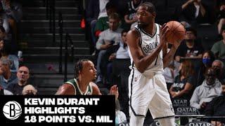 Kevin Durant Highlights | Brooklyn Nets vs. Milwaukee Bucks