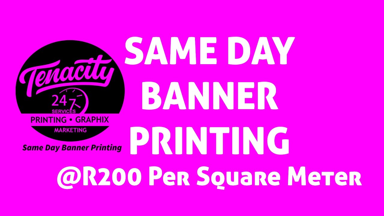 Same day banner printing services for r200 per square meter in same day banner printing services for r200 per square meter in rustenburg at tenacity printers reheart Gallery