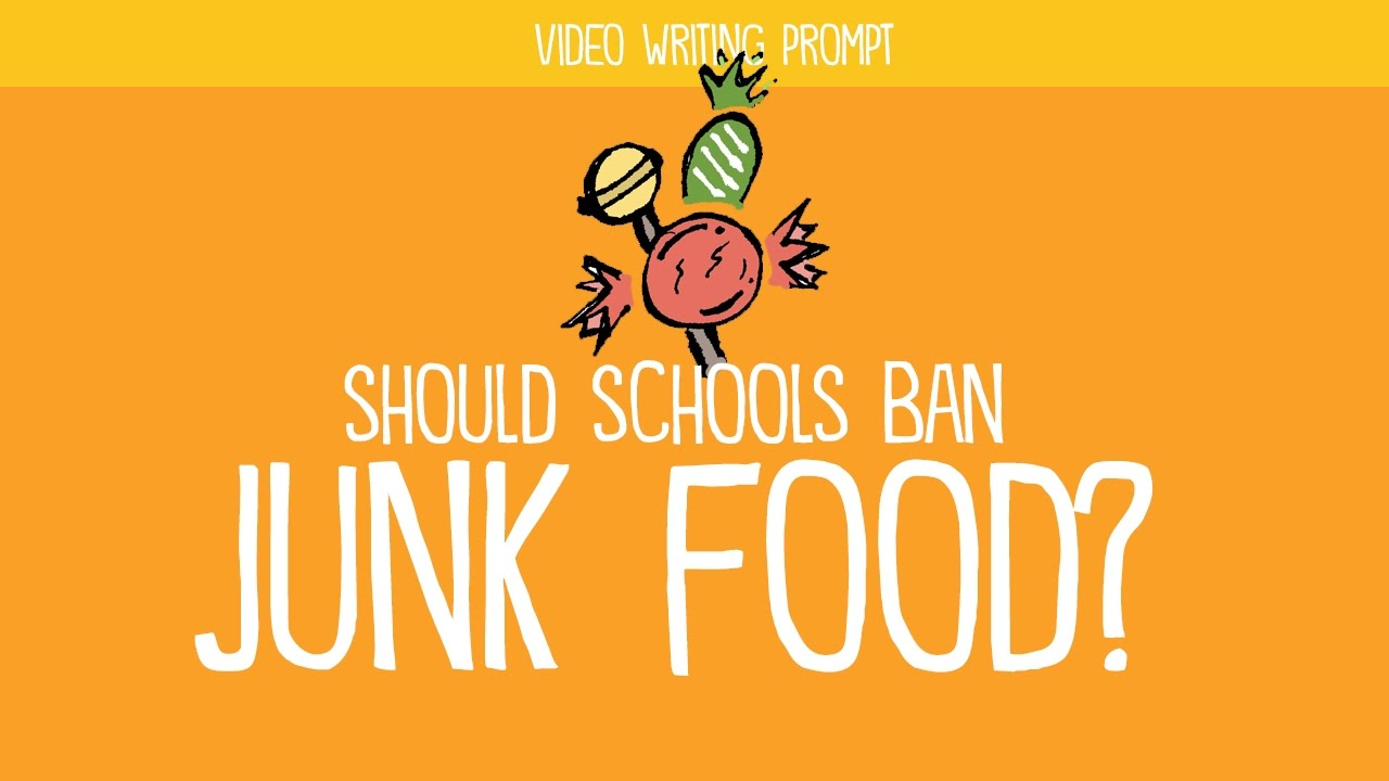 Should junk food be banned in