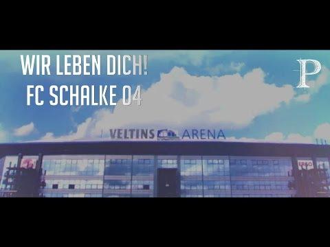 Fc Schalke 04 | Wir leben dich!