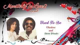 Charlene & Stevie Wonder - Used To Be (1982)