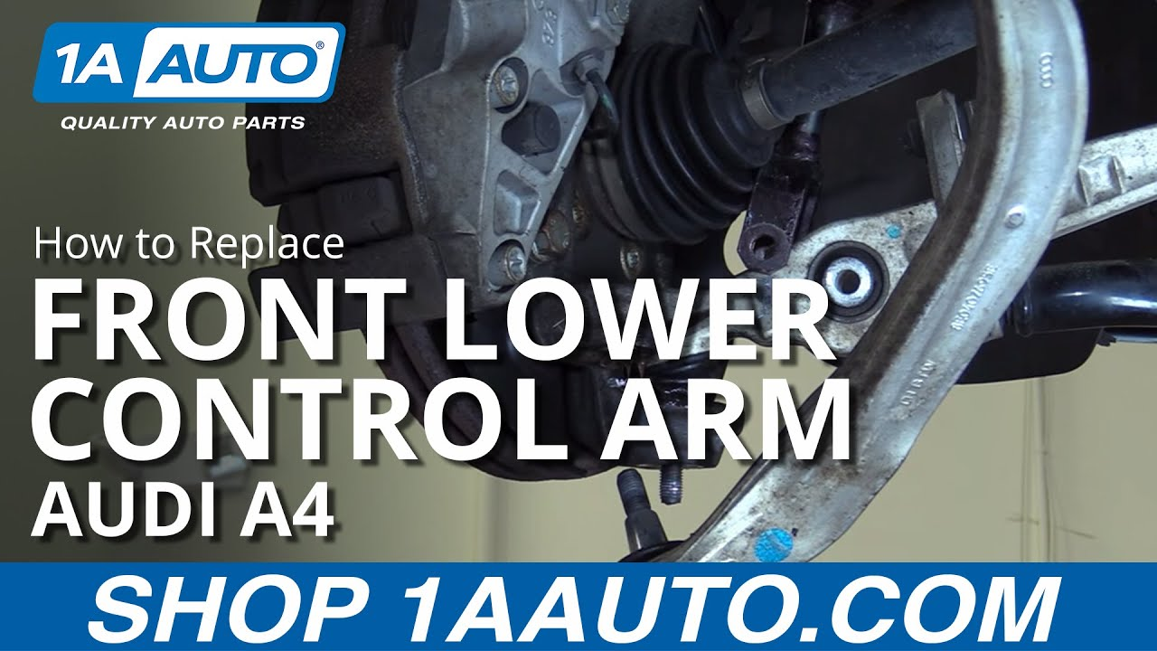 how to install replace front lower forward control arm 2003 08 audi rh youtube com Audi A4 6-Speed Manual 2008 Audi A4 Manual