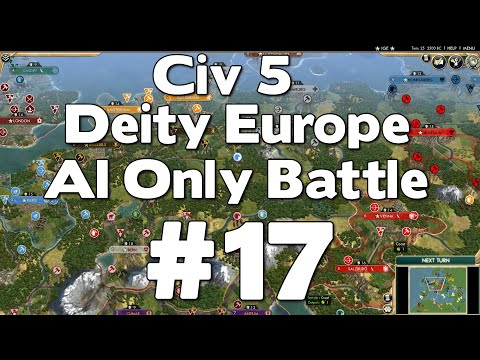 Civ 5 Deity Europe AI Only Battle #17