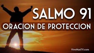 Salmo 91 | Oracion para vencer la deprecion, ansiedad, miedo, pánico y toda obra del maligno