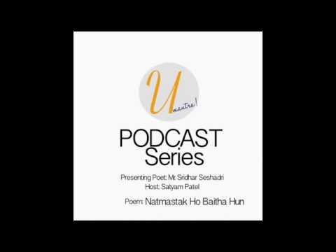 UMantra 004 - Poem - Natmastak Ho Baitha Hun - Sridhar Seshadri