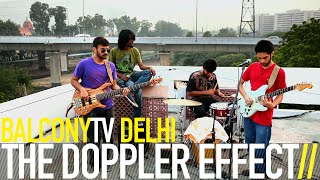 THE DOPPLER EFFECT - TOLD YOU SO (BalconyTV)