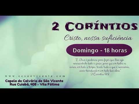 2 Corintios 12 11 21 Pastor Celso Nascimento 02 Abril De 2017
