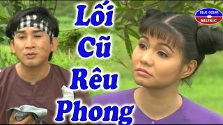 Cai Luong Loi Cu Reu Phong