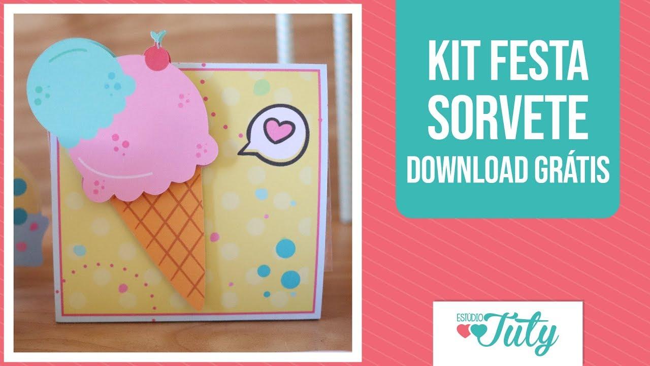 Kit Festa Sorvete Download Gratis Thiara Ney Youtube