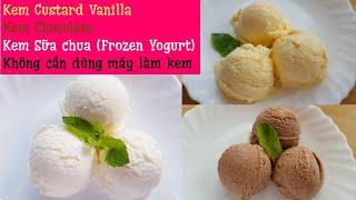 How to make Frozen Yogurt, Vanilla Custard Ice cream and Chocolate Ice cream (no churn