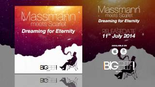 Massmann meets Scarlet - Dreaming for Eternity (Radio Edit)