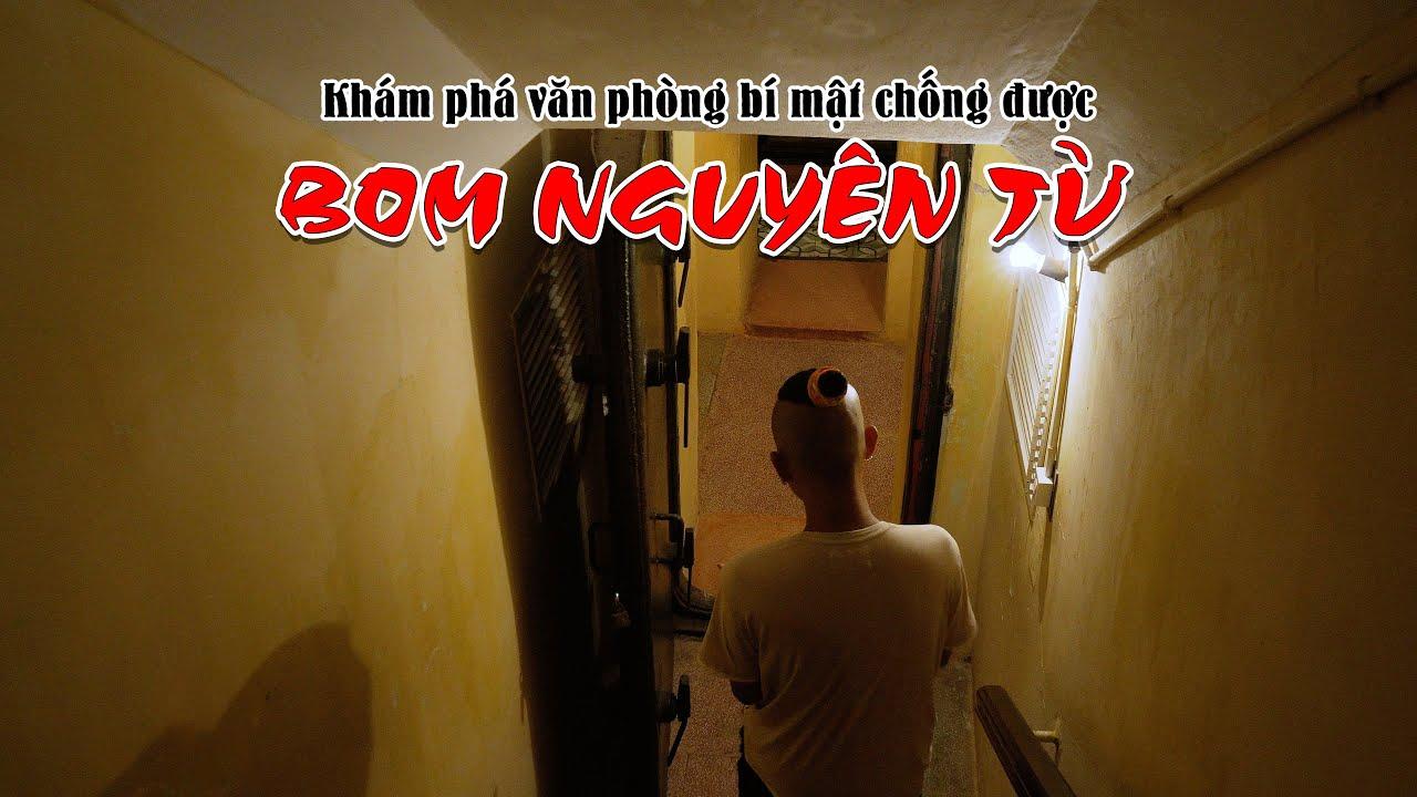 Căn hầm chống BOM NGUYÊN TỬ trong lòng đất Hoàng Thành Thăng Long giữa thủ đô Hà Nội