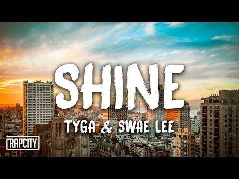 Tyga & Swae Lee - Shine (ZEZE Freestyle) [Lyrics]