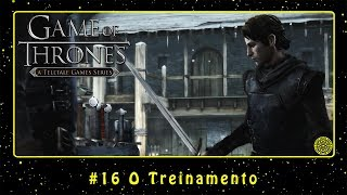 Game of Thrones (PC) #16 O Treinamento | PT-BR