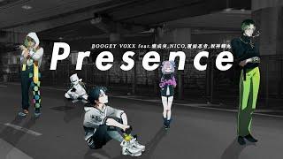 Presence feat. 潮成実, NICO, 覆面忍者, 坂神蟬丸 [cover] / BOOGEY VOXX