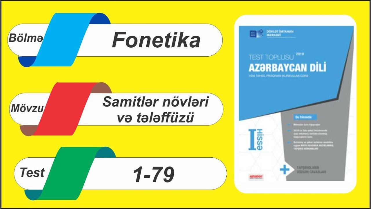 Azərbaycan dili / Test toplusu / Samitlər, növləri və tələffüzü / 1-79
