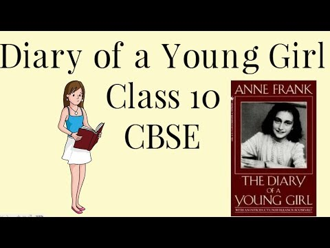 Class 10 The Diary of a Young Girl Explained in Hindi | CBSE