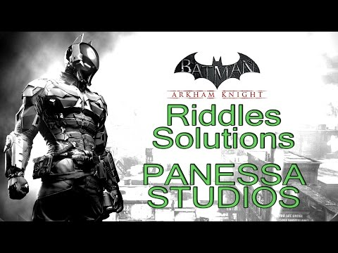 Batman: Arkham Knight - Panessa Studios - All Riddle Solutions, Trophies and Breakable Objects