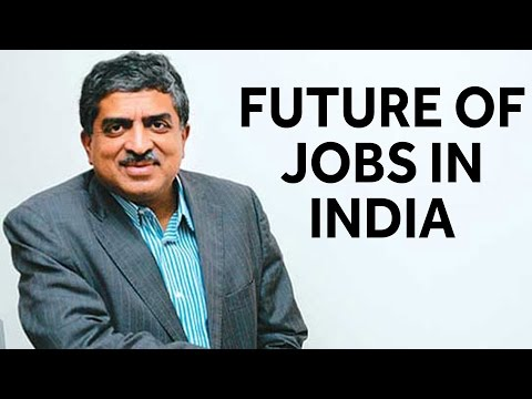 Nandan Nilekani On Future Of Jobs In India