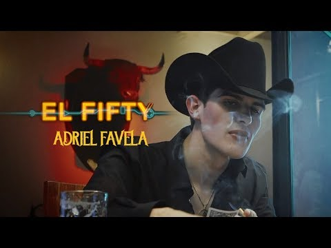 Adriel Favela- El Fifty (Video Oficial)