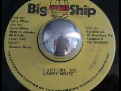 Larry White - Capture Me + Version - 7 inch - 198X
