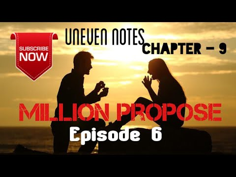 Uneven Notes  Chapter - 9   टीन एजको माया   Episode 6 (Final Episode)