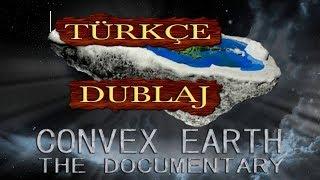 Convex Earth - Türkçe Dublaj