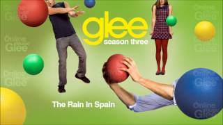 The Rain In Spain - Glee [HD Full Studio]