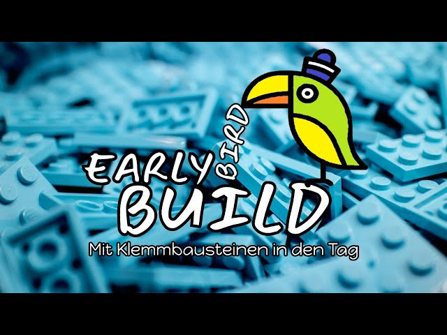 Early Bird Build | Mit Klemmbausteinen in den Tag | #05 FINALE