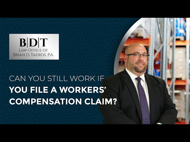 Can You Still Work If You File A Workers' Compensation Claim?