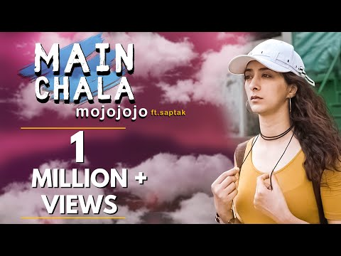 main-chala-–-mojojojo-ft.-kritika-avasthi,-saptak-|-official-video-|-hattke