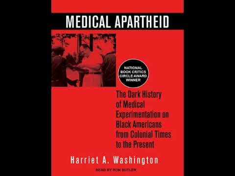 Medical Apartheid 2006 by Harriet Washington Part 1