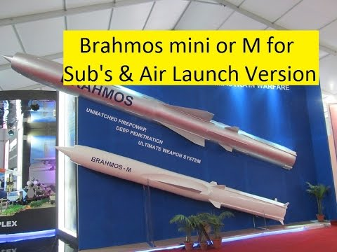 Brahmos M or mini for Submarine and Air Launch