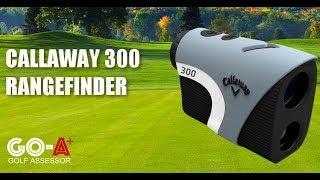 Callaway 300 Pro Laser Rangefinder with Slope Measurement Review